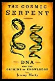img - for The Cosmic Serpent by Jeremy Narby (1998-04-13) book / textbook / text book