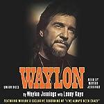 Waylon: An Autobiography | Waylon Jennings,Lenny Kaye