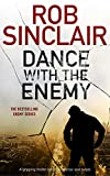 Dance with the Enemy: A gripping thriller full of suspense and twists (Enemy series Book 1)