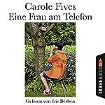 Eine Frau am Telefon | Carole Fives