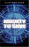 img - for Mighty to Save: God's Great Work in Human Hearts book / textbook / text book