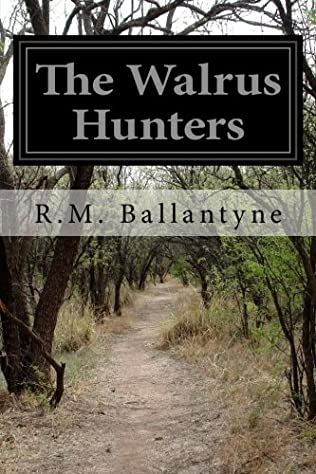 book cover of The Walrus Hunters