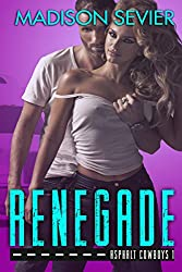 RENEGADE: An Asphalt Cowboys Novel