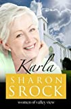 Karla (The Women of Valley View) (Volume 6)