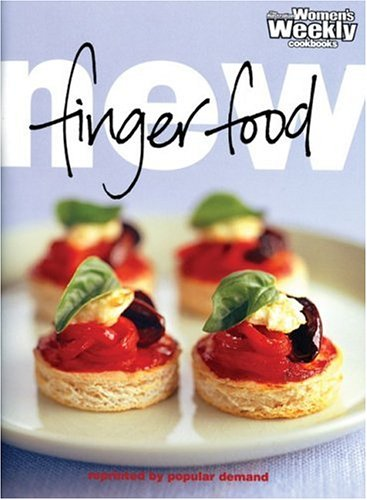 "New Finger Food (""Australian Women's Weekly"" Home Library) ebook"