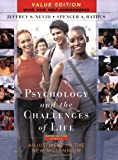 Psychology and the Challenges of Life : Adjustment in the New Millennium, Nevid, Jeffrey S. and Rathus, Spencer A., 0471717886
