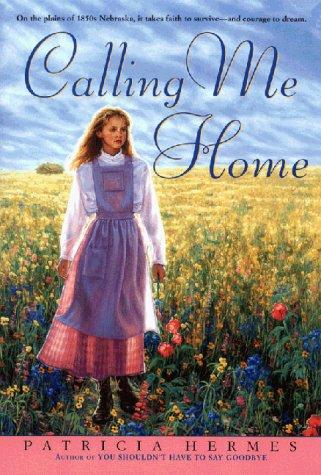 Calling Me Home (An Avon Camelot Book)