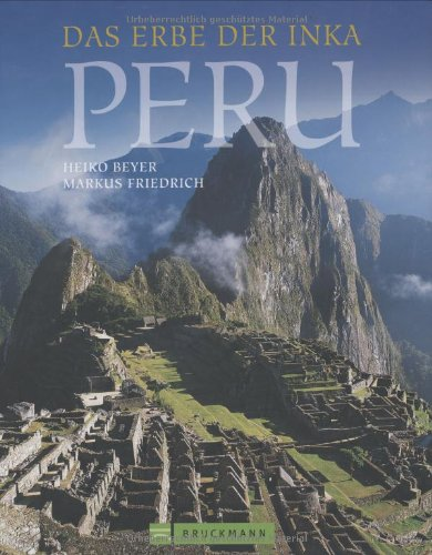 Peru Das Erbe der Inka