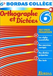 B.COLL. OTHOGR. DICTEES 6E    (Ancienne Edition)
