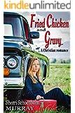 Fried Chicken and Gravy - Christian Romance