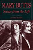 Front cover for the book Mary Butts: scenes from the life by Nathalie Blondel