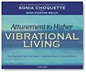 Attunement to Higher Vibrational Living
