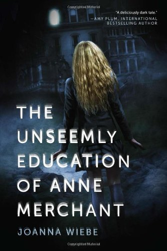 Download The Unseemly Education of Anne Merchant: Book One of the V Trilogy ebook