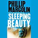 Sleeping Beauty Audiobook by Phillip Margolin Narrated by Houston Suzanne