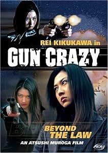 Gun Crazy: Beyond the Law