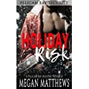 Holiday Risk (Pelican Bay Security Book 3)