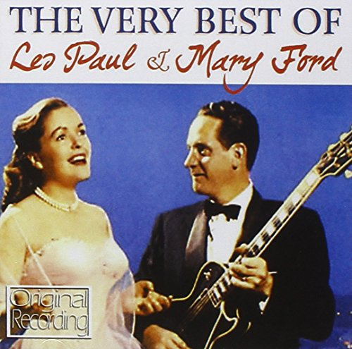(The Very Best Of Les Paul & Mary Ford)