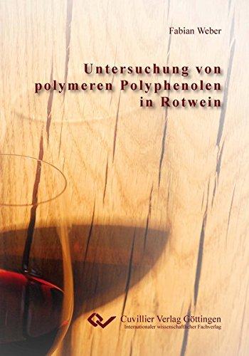 Untersuchung von polymeren Polyphenolen in Rotwein