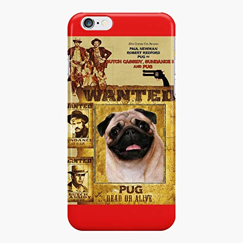 Pug Dog - Butch Cassidy Sundance Kid Movie Poster iPhone Case iPhone 7 Plus Case,iPhone 8 Plus Case,iPhone 6 Plus, iPhone XR (iPhone 6/6s)