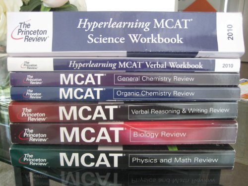 The Princeton Review 2010 Mcat Set:Organic Chemistry,Physics & Math,Verbal Reasoning & Writing, Biology,General Chemistry,Science Workbook,Hyperlearning MCAT in Class Compendium [TOTAL 7 BOOK]