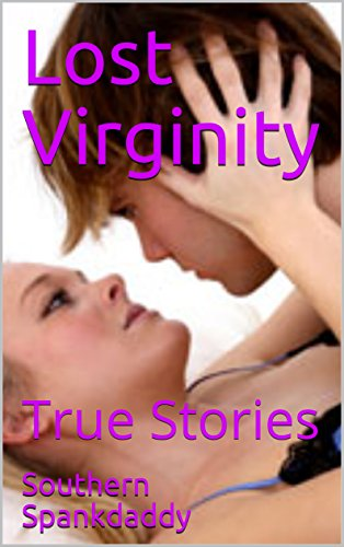 True stories of virginity loss