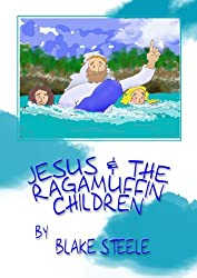 Jesus and the Ragamuffin Children