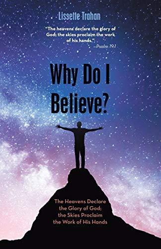 Why Do I Believe?: