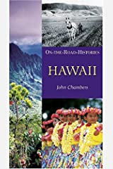 Hawaii (On-The-Road Histories) Paperback