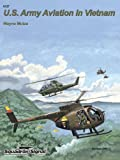 U.S. Army Aviation in Vietnam, Wayne Mutza, 0897475968