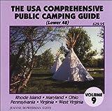 The U.S.A. Comprehensive Public Camping Guide (Lower 48), Vol. 9: Rhode Island, Maryland, Ohio, Pennsylvania, Virginia, West Virginia