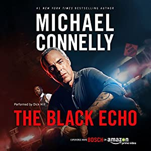 The Black Echo: Harry Bosch Series, Book 1 Audiobook