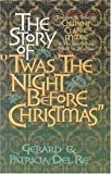 The Story of 'Twas the Night Before Christmas, Gerard Del Re and Patricia Del Re, 1565549147