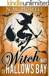 Witch Way to Hallows' Bay: A Brimstone Bay Mystery (Brimstone Bay Mysteries Book 2)