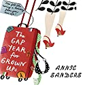 The Gap Year for Grownups Audiobook by Annie Sanders Narrated by Suzy Aitchison