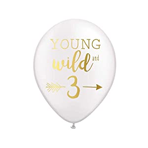 Young Wild and 3 Balloons, White Balloons with Metallic Gold Ink, Third Birthday Party Balloons, 3rd Birthday Party Balloons, 3rd Birthday Party Decor, Set of 10, Young Wild and Free