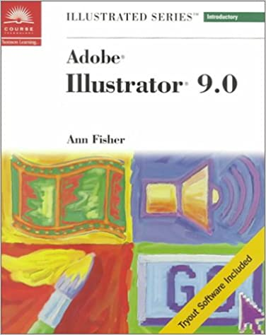 Adobe Illustrator 9.0 - Illustrated Introductory