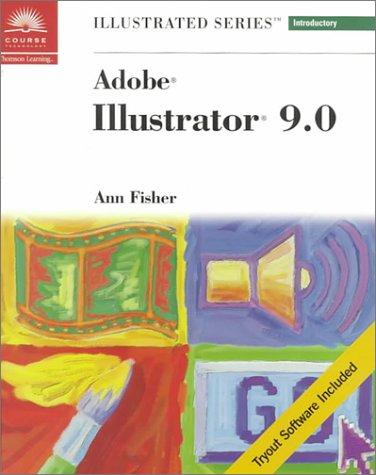 Adobe Illustrator 9.0 - Illustrated Introductory -