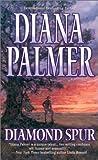 Diamond Spur, Diana Palmer, 1551669501