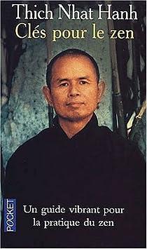 Clés pour le zen par Hanh