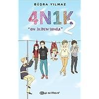 """4N1K 2 (Ciltli): """"On İkiden Sonra"""""""