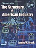 The Structure of American Industry 13th Edition