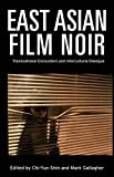 East Asian Film Noir, , 1780760094