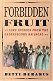 Forbidden Fruit, Betty De Ramus, 0743482638