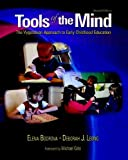 Tools of the Mind: The Vygotskian Approach to Early Childhood Education by Bodrova, Elena, Leong, Deborah J. (2006) Paperback