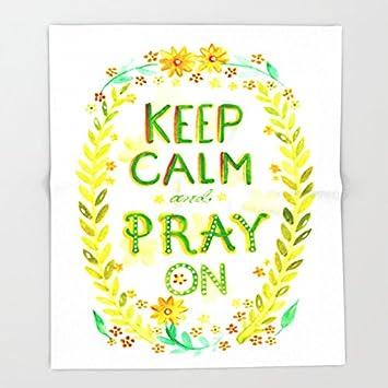 Amazon Society40 Keep Calm And Pray Throw Blankets 40 X 400 Mesmerizing Keep Calm And Throw A Blanket On It
