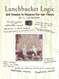 Lunchbucket Logic, J. Lunchbucket, 1426946791