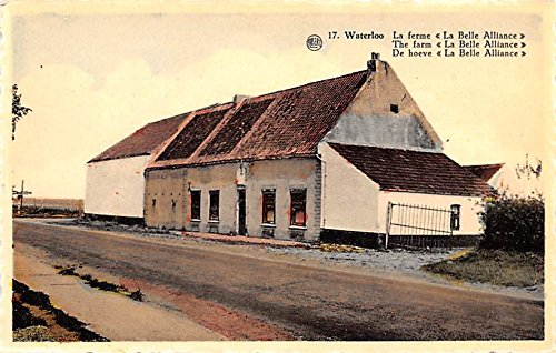 The Farm, La Belle Alliance Waterloo Belgium, Belgique, Belgie, Belgien Postcard (Belle Farms)