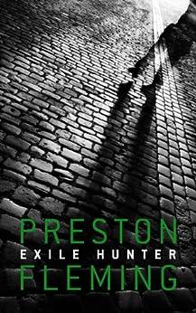 Exile Hunter by [Fleming, Preston]