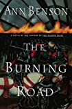 The Burning Road, Ann Benson, 0385332890