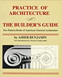 Practice of Architecture, Asher Benjamin, 0306805723
